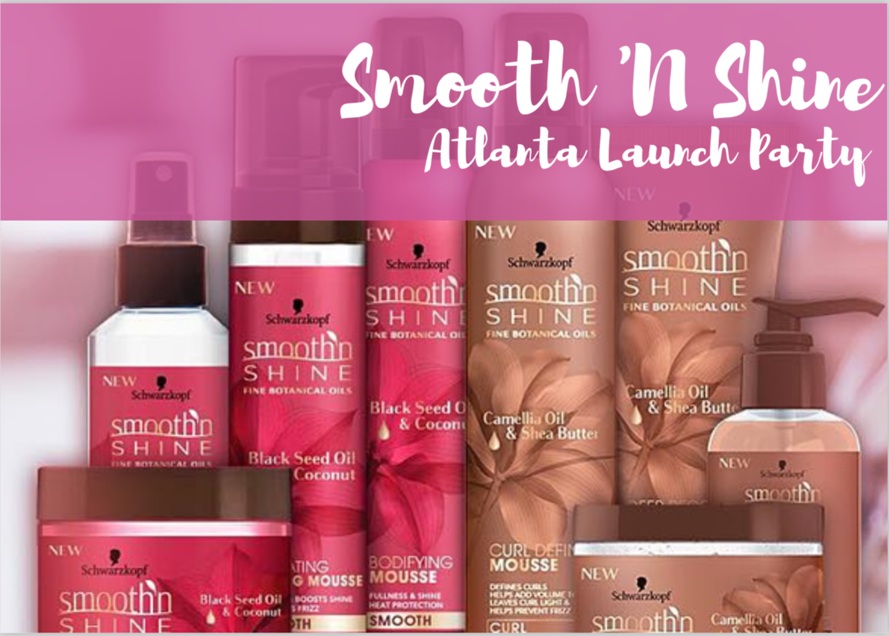 Smooth 'N Shine ATL Launch